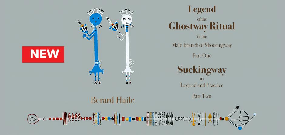 Legend of the Ghostway Ritual by Berard Haile