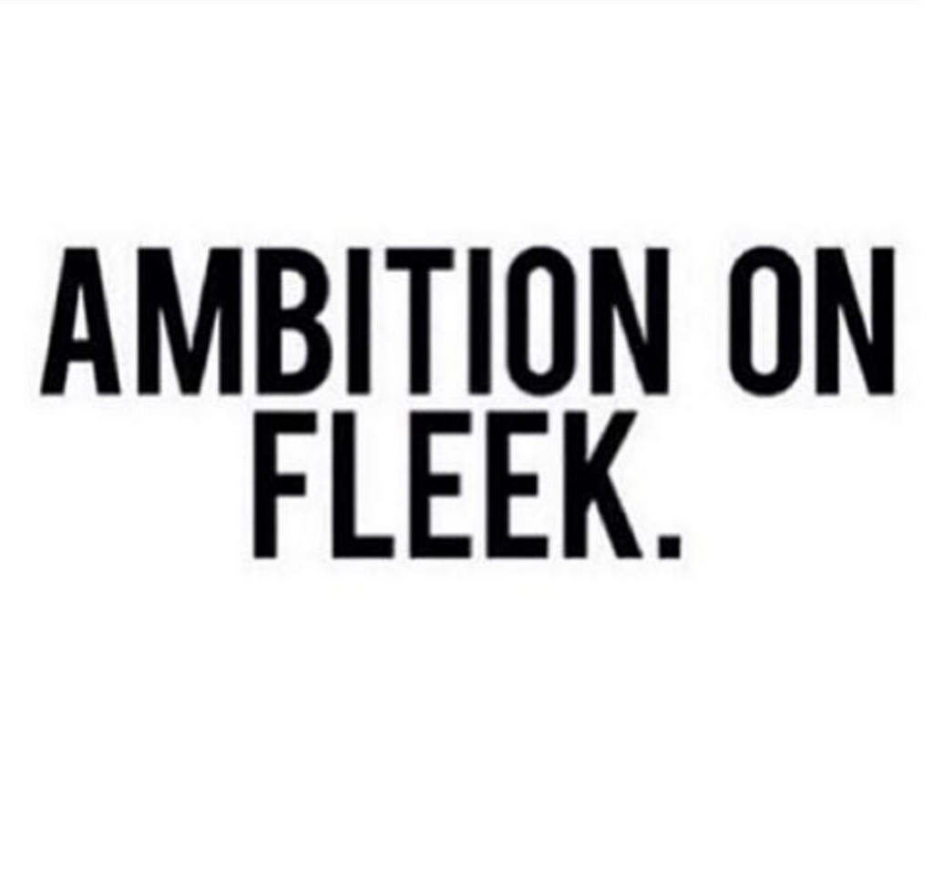 Ambition Isn't Bad... It's PRICELESS.