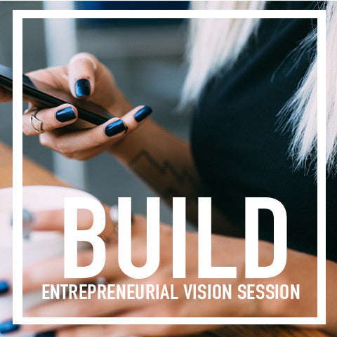 BUILD Entrepreneurial Vision Session