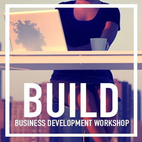BUILD Workshop // Business Development