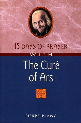 15 Days of Prayer with Curé
