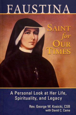 Faustina, Saint for Our Times