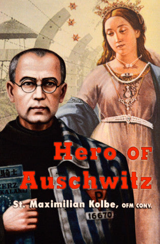 Hero of Auschwitz