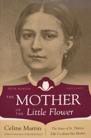 Mother of the Little Flower