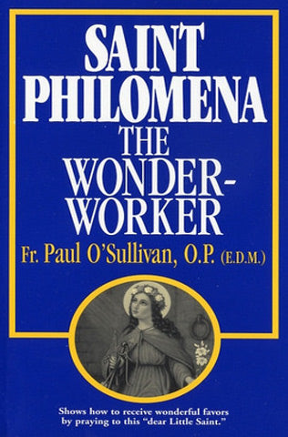 St Philomena the Wonder Worker