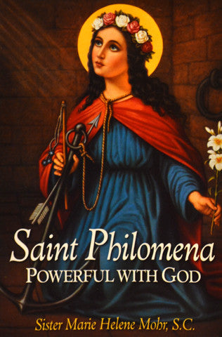 St Philomena Powerful with God