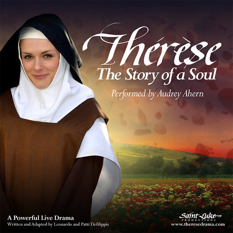 Thérèse ~ The Story of a Soul - Drama Performance (AUDIO CD)