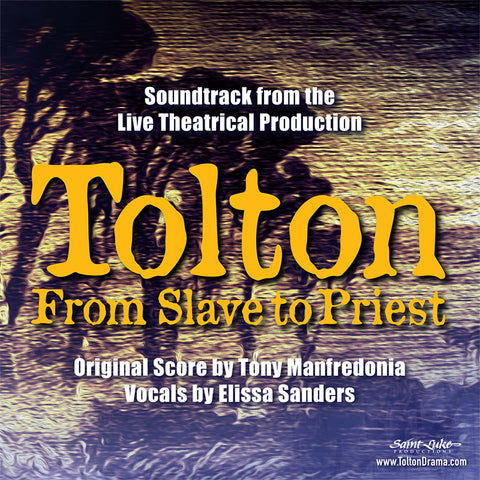 Tolton ~ From Slave to Priest - Original Soundtrack (AUDIO CD)
