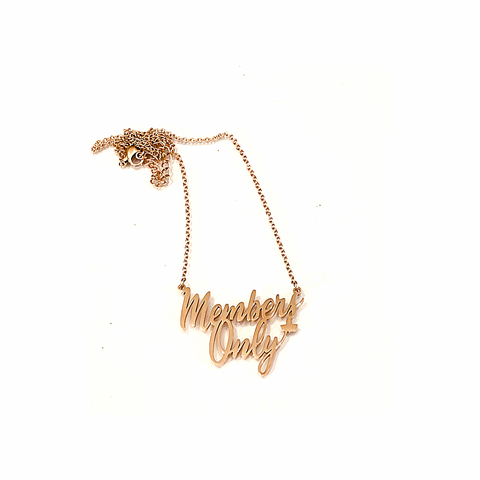 Members Only Necklace
