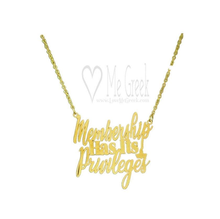 Membership Has Its Privileges Necklace