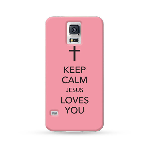 Sasmung Galaxy Case Keep Calm Jesus Loves You Pink | Ultra-case.com