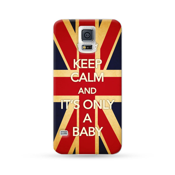 Samsung Galaxy Case Keep Calm and It's Only a Baby England | Ultra-case.com