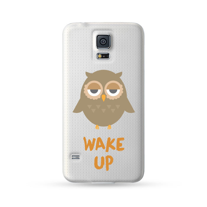 Samsung Galaxy Case Owl Wake Up | Ultra-case.com