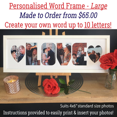 "Valentine's Day Frames - Create your own word - LARGE SIZE - suits 4""x6"" photos!"