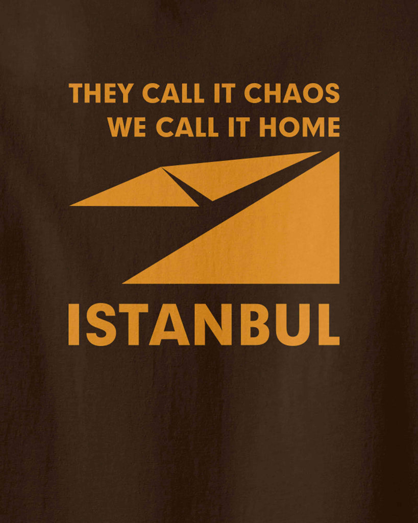 "The graphic of Istanbul map logo and slogan of ""they call it chaos,we call it home"""