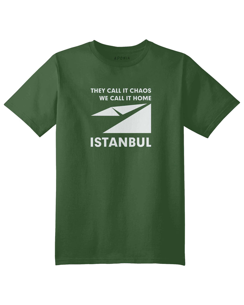 "A green t shirt with a graphic of Istanbul map logo and slogan of ""they call it chaos,we call it home"""
