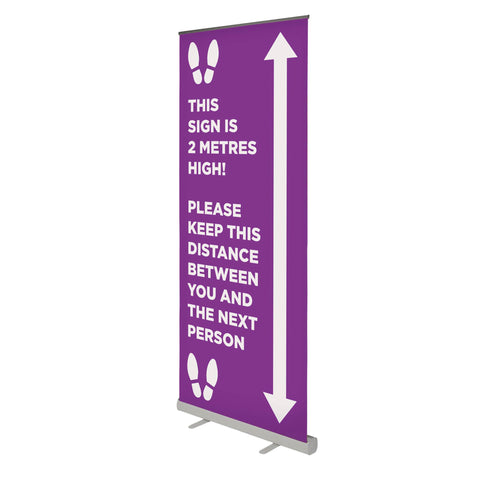 This Sign is 2 Metres High - 850mm Wide Pull Up Banner