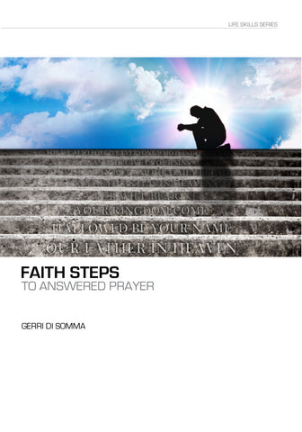 Faith Steps to Answered Prayer