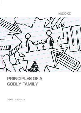 Principles of a Godly Family: Mp3 sermon