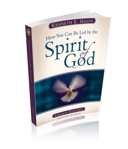 How You Can Be Led by the Spirit of God: Legacy Edition