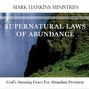 Supernatural Laws of Abundance