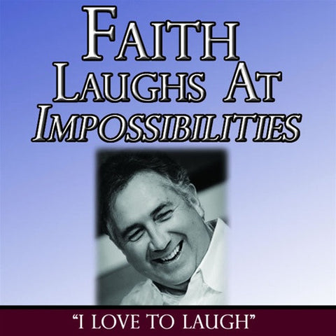 Faith Laughs At Impossibilities CDSet