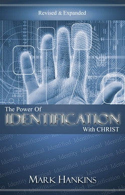 The Power of Identification with Christ