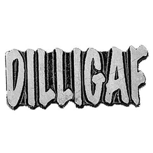 Dilligaf Pin Badge, Lifestyle Accessories - Fat Skeleton UK