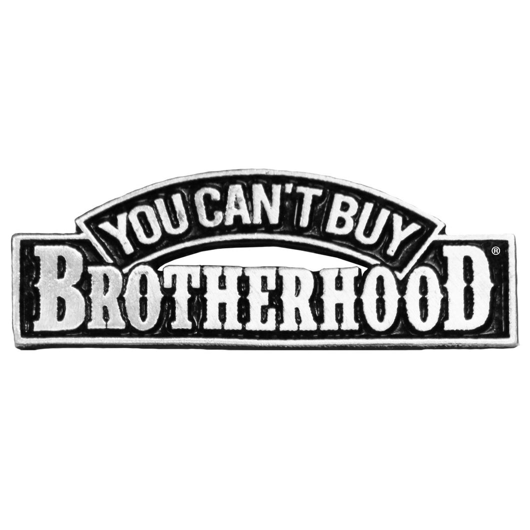 You Can't Buy Brotherhood Pewter Pin Badge, Lifestyle Accessories - Fat Skeleton UK