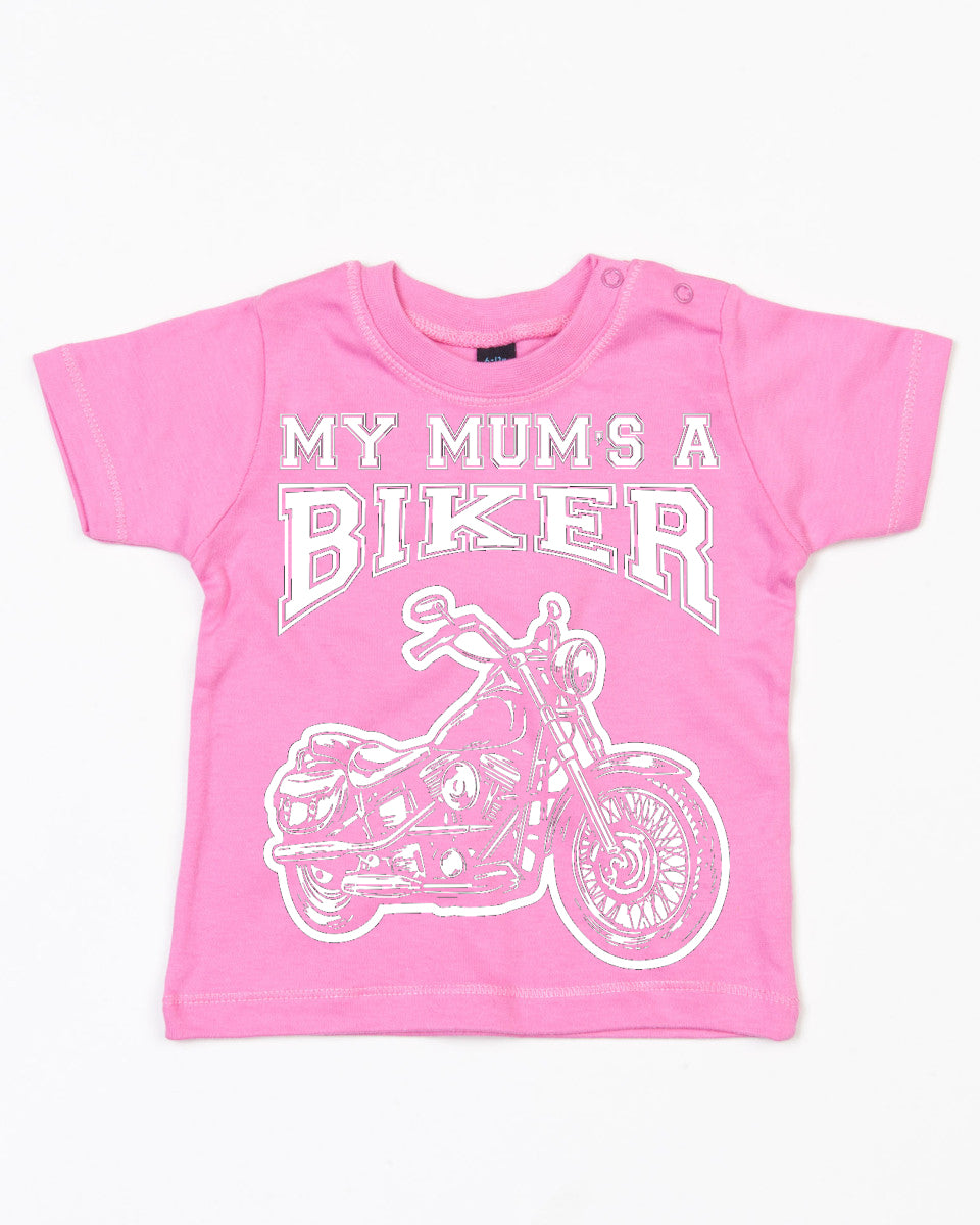 My Mum's a Biker Cool Baby T Shirt in Bubblegum Pink