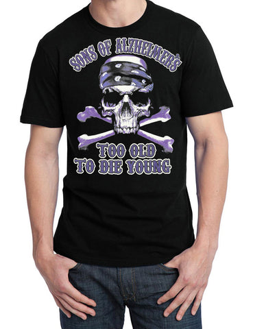 "Sons of Alzheimer's Too Old To Die Young Skull ""Charity"" T Shirt"
