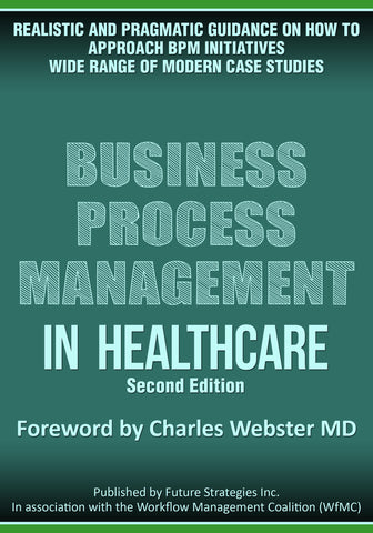 BPM in Healthcare 2ND EDITION (Digital Edition)