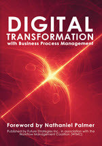 Digital Transformation with BPM (Print Edition)