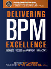Delivering BPM Excellence Print Edition