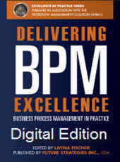 Delivering BPM Excellence DIGITAL EDITION