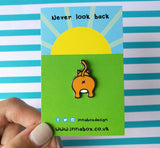Never look back pin