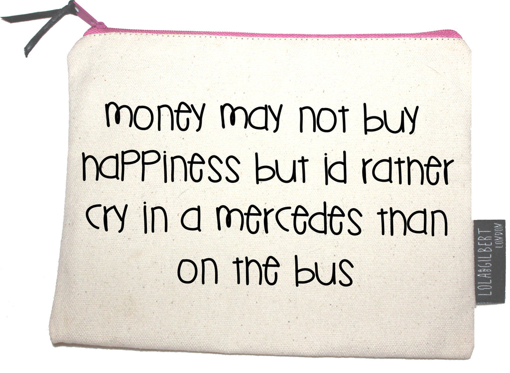 Money may not buy happiness..
