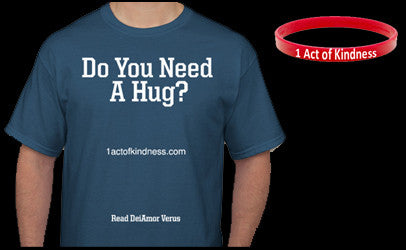 Do You Need a Hug T-Shirt
