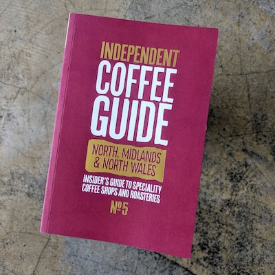 Independent Coffee Guide - North, Midlands, & North Wales