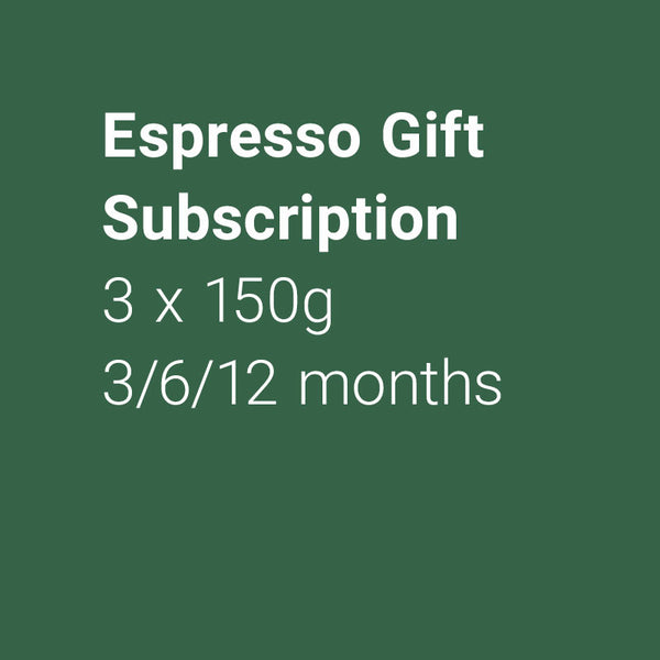 Espresso Gift Subscription
