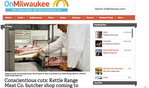 OnMilwaukee features Kettle Range butcher shop