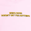 Being Good Hoodie - Pink