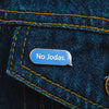 No Jodas Pin