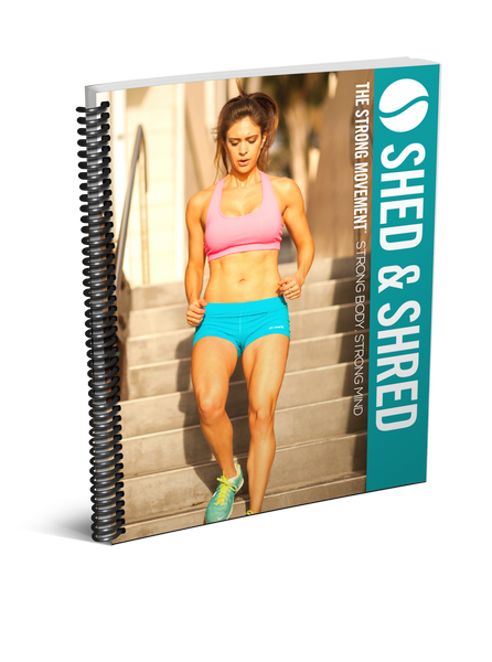 The Strong Movement™: Strong Girl 7-Day Shed & Shred [Digital Download]
