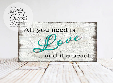 All You Need Is Love And The Beach Sign, Vintage Wedding Sign, Beach Wedding Sign