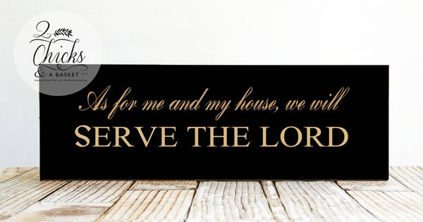 As For Me And My House We Will Serve The Lord Sign, Handcrafted Wood Sign