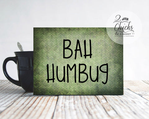 Bah Humbug Christmas Sign, Funny Christmas Sign, Funny Christmas Office Sign