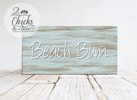 Beach Bum Primitive Wood Sign, Handcrafted Sign, Beach Sign