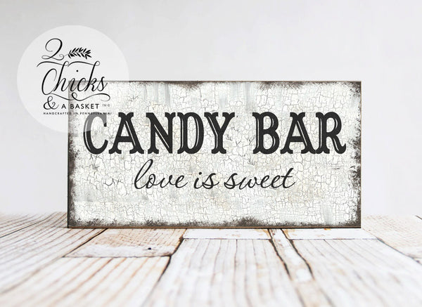 Candy Bar Love Is Sweet (Style 1) Wedding Sign, Shabby Wedding Sign, Wedding or Reception Decor