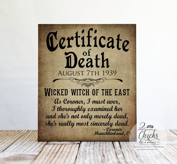 Wicked Witch Death Certificate Wood Sign, Halloween Sign, Wizard Of Oz Sign